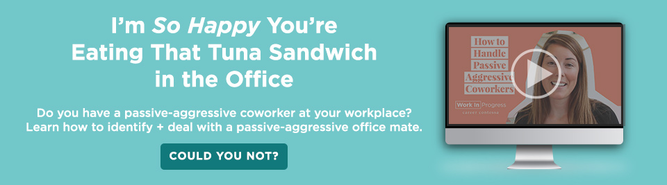 5 Types of Problem Coworkers and How to (Almost) Deal With