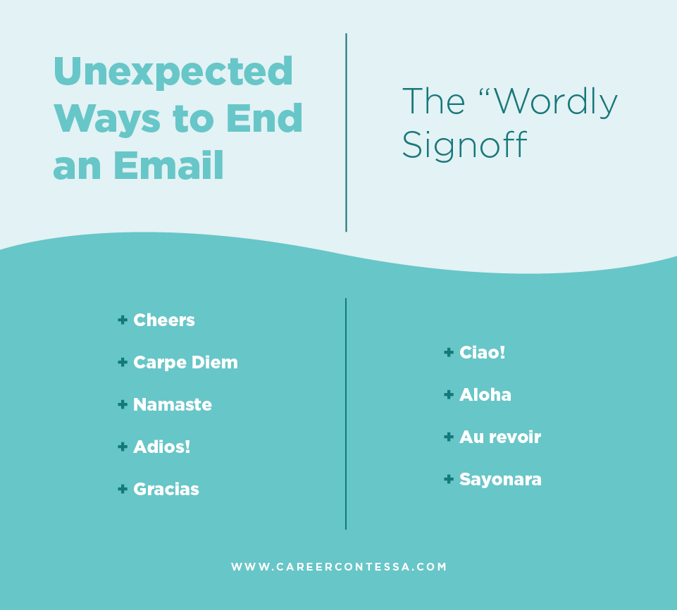 Better Than Best,—82 Unexpected Ways to End an Email