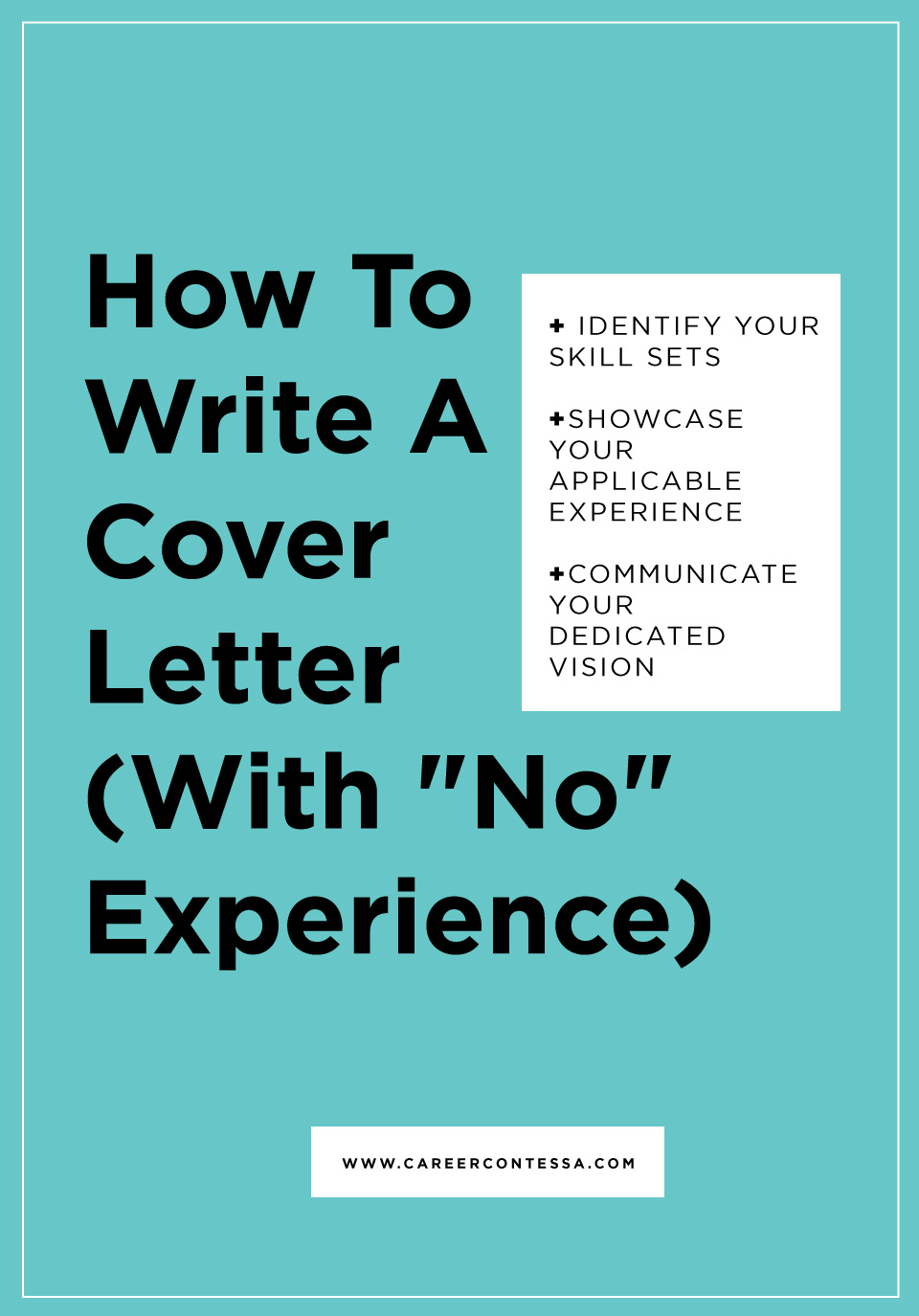 How to Write a Cover Letter (With No Experience)   Career ...
