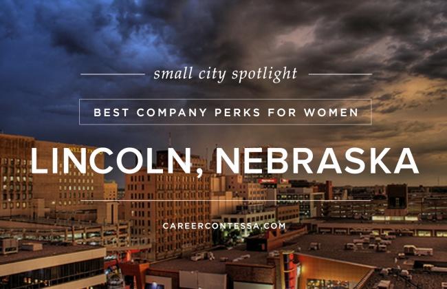 Small City Spotlight Lincoln Nebraska
