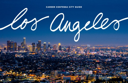 Los Angeles City Guide The Best Companies For Women Career Contessa
